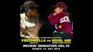 FRESHBELLA vs AMI | B-GIRL SPECIAL BATTLE | ROCKIN' Sensation vol.10 | LB-PIX