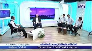 Anadolu Gençlik Sahur Vakti || Günümüz Gençliğinin Eğitimi || 2.Gece