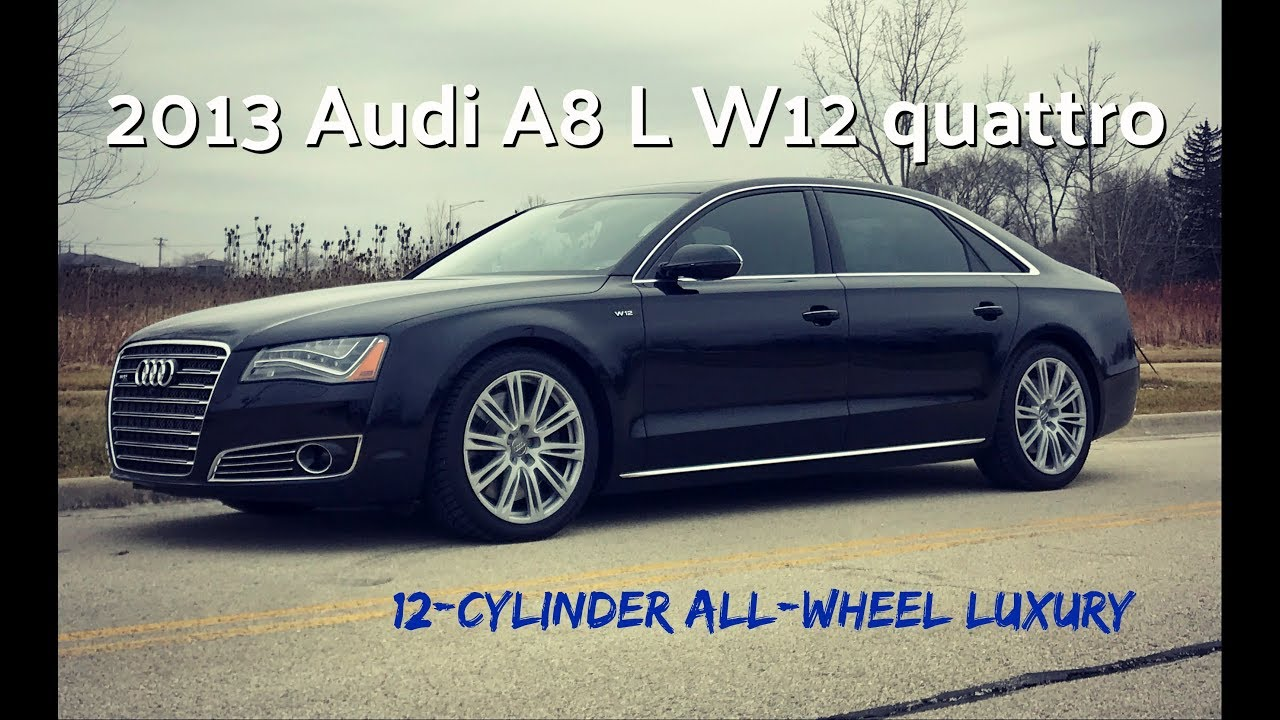 Audi A8 W12 >> New 2013 Audi A8 L W12 Video Test Drive With Chris Moran
