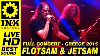 FLOTSAM and JETSAM Full Concert Greece 2015