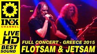 FLOTSAM and JETSAM Full Concert Greece 2015