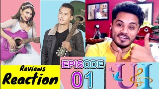 Reaction and Review On U & I Nepali Television Series | Episode 1