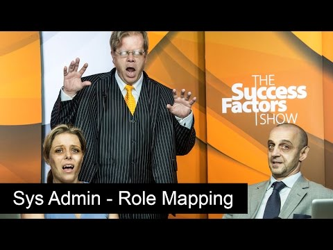 System Admin Role Mapping - The SuccessFactors Show (Allos)