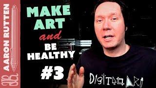 How to Make Digital Art AND Be Healthy: Ep. #3 - Digital Artist Vlog