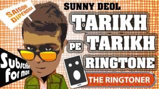 Tarikh Pe Tarikh Sunny Deol Ringtone
