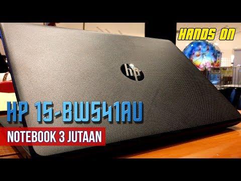 Windows Ori di Laptop 3 Jutaan: HP 15-BW541AU Hands On Indonesia