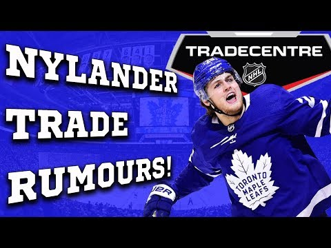 William Nylander Trade Rumours! (Rant)