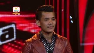 The Voice Cambodia - ឈីន សំណាង - ក្រៅពីអូនមិនយកប្រពន្ធ - 17 Aug 2014