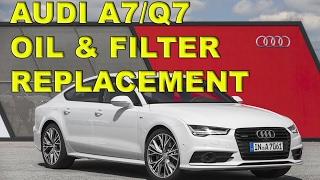 Audi A7, Q7 3.0 V6 TDI Oil and Filter Service