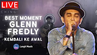 MOMEN GLENN FREDLY BERSAMA LANGIT MUSIK - KEMBALI KE AWAL | LIVE PERFORMANCE AT LET'S TALK MUSIC