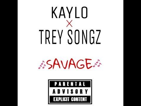 Kaylo ft Trey Songz - Savage (rmx)