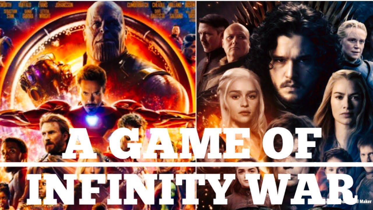 A Game Of Thrones Infinity War   The Night king and Thanos    The End is  near GoT8