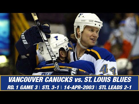 St. Louis Blues 3, Vancouver Canucks 1: Game 3, 2003 Western Conference Quarterfinal