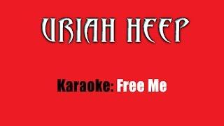 Karaoke: Uriah Heep / Free Me