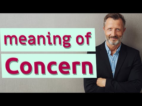 Concern | Meaning of concern