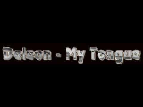 Deleon - My Tongue
