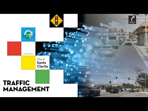 Traffic Management in Santa Clarita