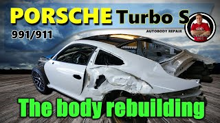 Porsche 911/991 Turbo S. The body rebuilding.