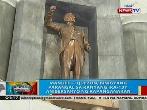 Manuel L. Quezon, binigyang parangal sa kanyang ika-137 anibersaryo ng kapanganakan