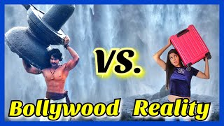 If Bollywood Was Real Life | Bollywood VS. Reality | Part 1