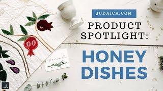 Honey Dishes | Judaica Product Spotlight