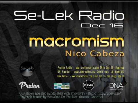 MACROMISM -  Se-Lek Radio Mix