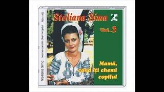 Steliana Sima - Pana cand neicuta, cand