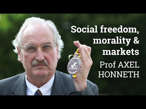Social Freedom, Morality and Markets | Axel Honneth (2016)