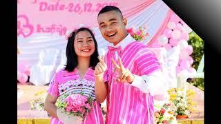 Karen wedding 2019 Naw Gay Gay to Saw Hsar Lwe Moo