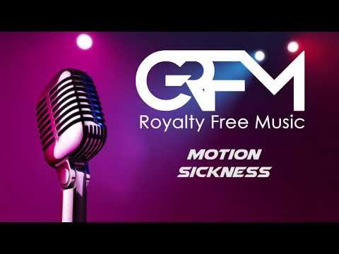 (GRFM) Greatest Royalty Free Music - Motion Sickness Mp3