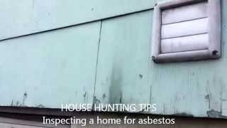 HOUSE HUNTING TIPS:  Inspecting a Home For Asbestos