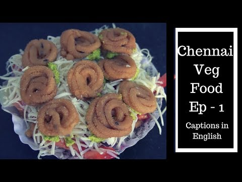Chennai, South Indian veg food Episode 1