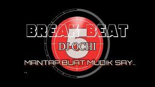 BREAK BEAT DJ OCHI VOL 2