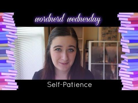 Self-Patience
