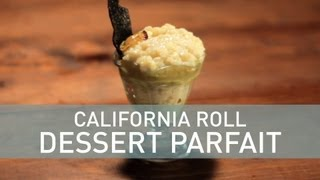 California Roll Dessert Parfait - Food Deconstructed