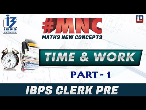 Time And Work | Part 1 | Maths New Concept (#MNC) | IBPS Clerk PRE 2017