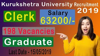 Clerk Recruitment 2019 | Kurukshetra University Haryana | Graduate Pass | 198 Post | Sarkari Jobtalk