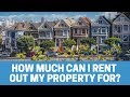 How Much Can I Rent Out My Investment Property For?