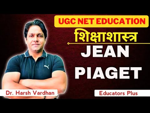 🔴 JEAN PIAGET: Cognitive Processes  & Stages Of Cognitive Development
