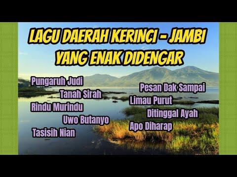 Lagu Daerah Kerinci-Jambi Yang Enak Didengar