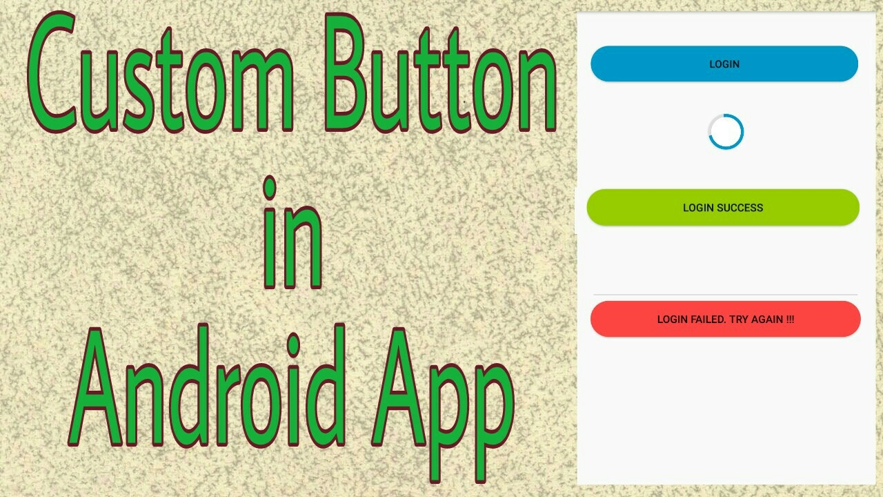 How to create custom button in Android (Animated progress Button)