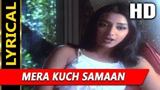 Mera Kuch Samaan With Lyrics | Asha Bhosle | Ijaazat 1987 Songs | Anuradha Patel
