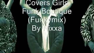 The Cover Girls - Funk Boutique (White Lines Funkymix)