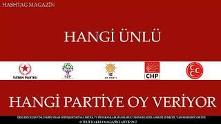 hangi ünlü hangi partili ?(106 ünlü isim) © Telif Hakkı #MAGAZİN'e aittir. 2017