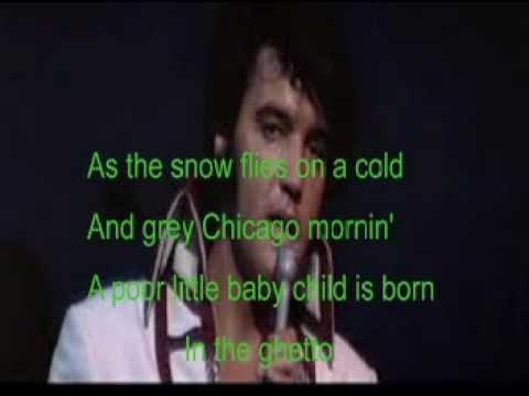 Mac Davis-In The Ghetto-Elvis Cover With Lyrics (Pattarasila59)