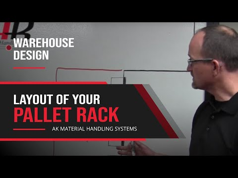 Layout of Your Pallet Rack - Warehouse Design