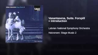 Vasantasena, Suite. Forspill = Introduction