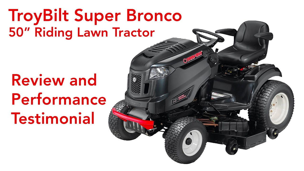 Troybilt Super Bronco 50 In Riding Mower Review