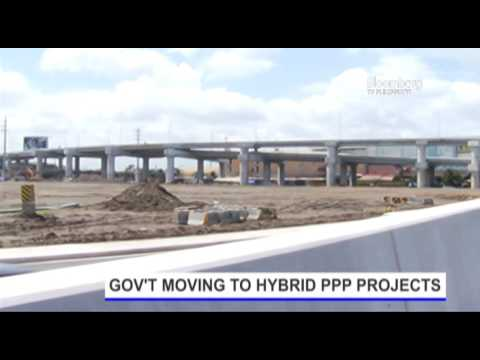 STORIES | GOV'T MOVING TO HYBRID PPP PROJECTS