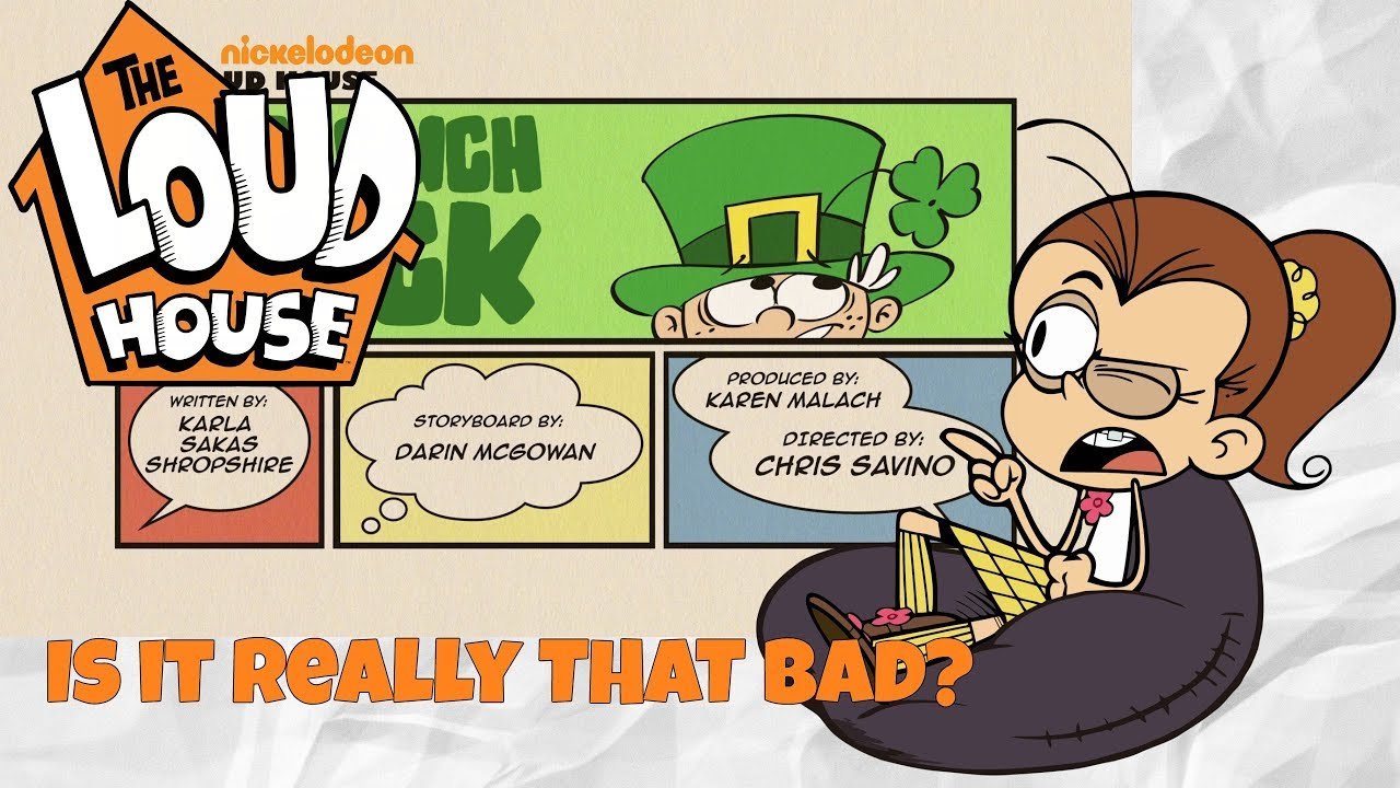 Is No Such Luck REALLY the worst Loud House episode?